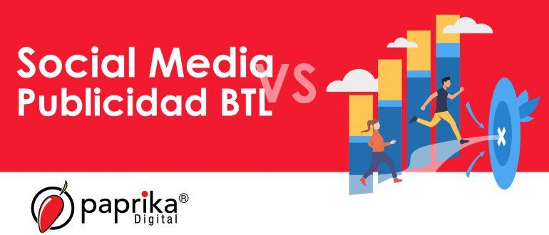Social Media vs. Publicidad BTL