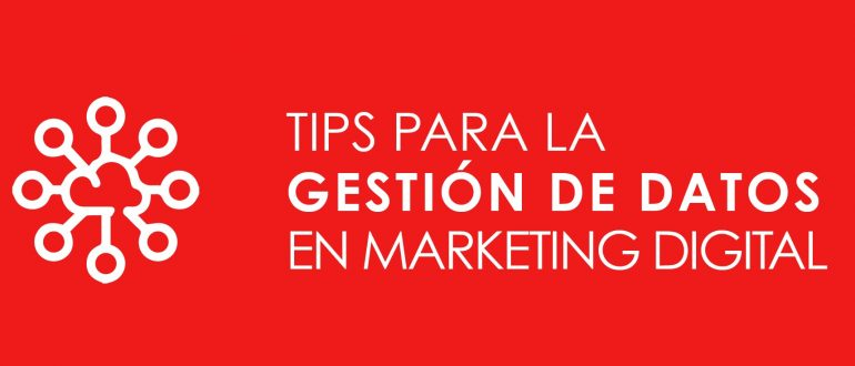 Gestion de datos en Marketing Digital
