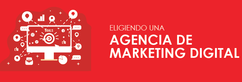 Eligiendo una agencia de marketing digital