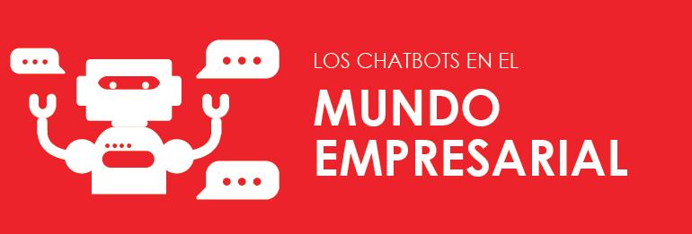 Los chatbots en el mundo empresarial