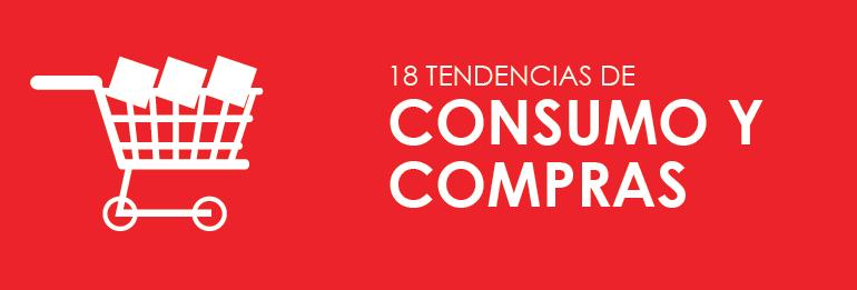 18 tendencias de consumo y compras