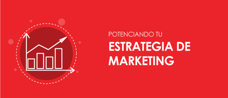 Mejorá tu estrategia de Marketing Digital