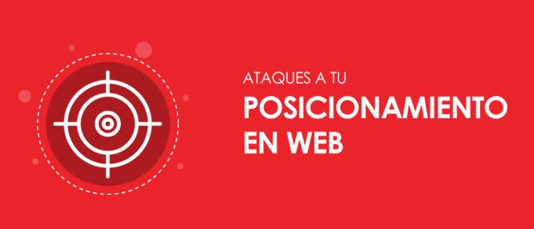 Ataques a tu posicionamiento en web