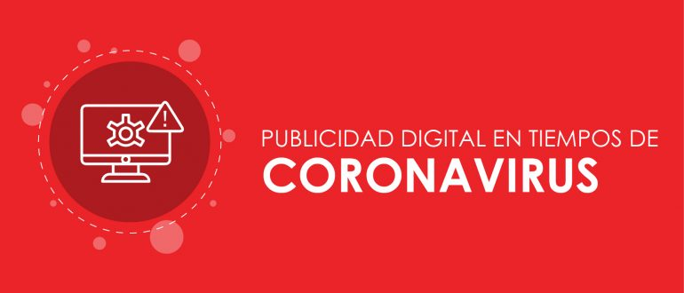 Publicidad en tiempos de Coronavirus