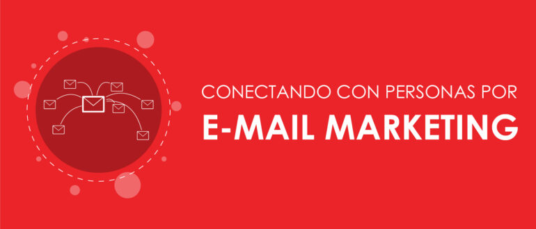 Conectando con personas por E-Mail Marketing